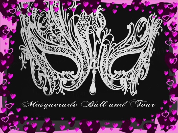 Masquerade Ball and Tour